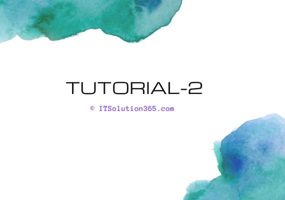 Tutorial - 2